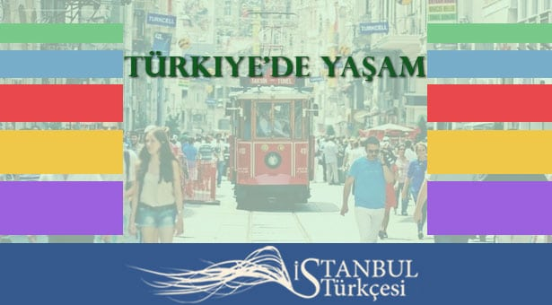 زندگی در ترکیه